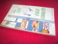 The Art of Cold Cookery the Electric Domestic Refrigerator and Home Freezer Handbook