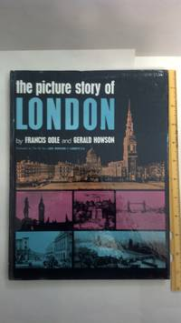 Picture Story Of London by  Gerald  Francis ; Howson - Hardcover - 1964 - from Early Republic Books and Biblio.com
