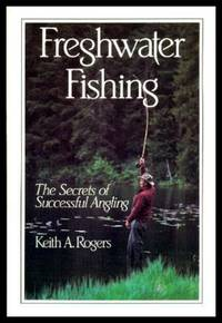 FRESHWATER FISHING - The Secrets of Successful Angling