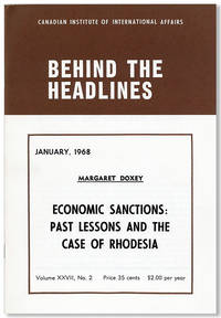 Economic Sanctions: Past Lessons and the Case of Rhodesia [Behind the Head Lines, Vol. XXVII, no. 2, January, 1968]