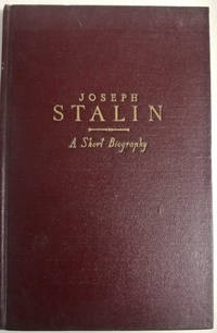 Joseph Stalin: A Short Biography