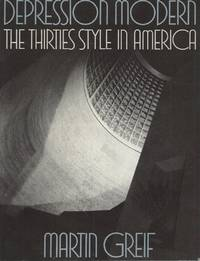 Depression Modern__The Thirties Style in America