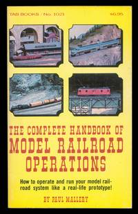 The Complete Handbook of Model Railroad Operations
