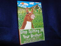 image of Stop Spitting at Your Brother: Life Lessons of a Rocky Mountain Llama