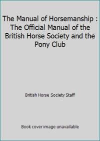 Manual of Horsemanship