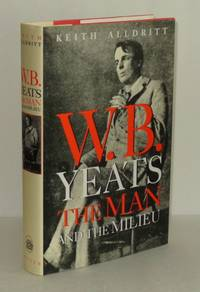 W.B. Yeats: The Man and the Milieu