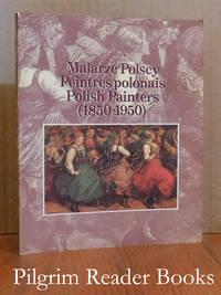 Malarze Polscy / Peintres polonias / Polish Painters, (1850-1950).