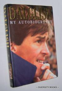 DALGLISH : My Autobiography