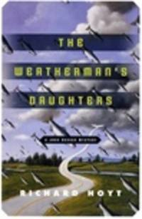 The Weatherman's Daughters: A John Denson Mystery (John Denson Mysteries)