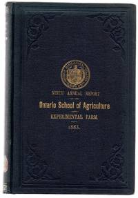 Ninth Annual Report of the Ontario Agricultural College and Experimental Farm, For the Year Ending 31st December, 1883; Report of the Professor of Agriculture, Farm Manager, and Experimental Superintendent