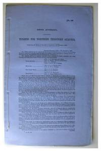 Original Australian Parliamentary Papers: Tenders for Northern Territory Surveys,  Ordered by the House of Assembly.