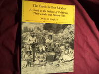 The Earth is Our Mother. A Guide to the Indians of California, Their Locals and Historic Sites.