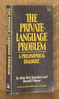 THE PRIVATE-LANGUAGE PROBLEM, A PHILOSOPHICAL DIALOGUE