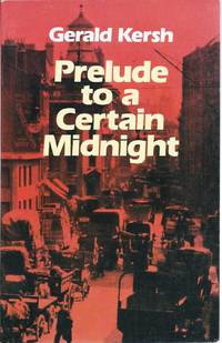 Prelude to a Certain Midnight