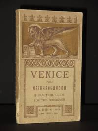 Venice and Neighbourhood: A practical guide for the foreigner