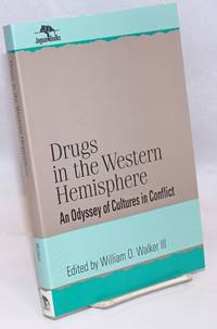 image of Drugs in the Western Hemisphere: an odyssey of cultures in conflict