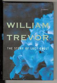The Story of Lucy Gault by  William Trevor - 1st Edition - 2002 - from Sparkle Books (SKU: 005247)