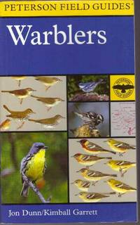 A FIELD GUIDE TO WARBLERS OF NORTH AMERICA; Peterson Field Guide