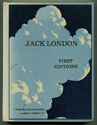 JACK LONDON FIRST EDITIONS. A Chronilogical Reference Guide