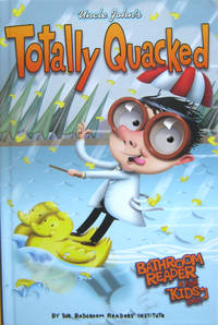 Uncle John's Totally Quacked Bathroom Reader for Kids Only!