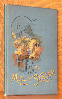 BY MILL AND STREAM