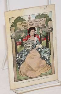 Return Mailing Card. Historical Pageant Philadelphia October 7-12 1912. Official post card of Historical Pageant Association