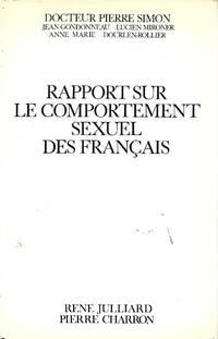 Rapport sur le comportement sexuel des français, avec la collaboration de Claude...