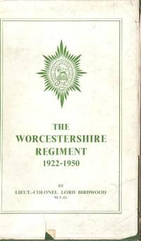 The Worcestershire Regiment 1922-1950