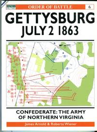 image of Gettysburg, July 2 1863: Confederate: The Army of Northern Virginia (Osprey Order of Battle Series No. 6)