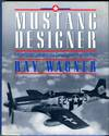 image of Mustang Designer: Edgar Schmued and the Development of the P-51