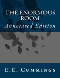 image of The Enormous Room: Annotated Edition