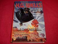 H. G. Wells Collector' s Book Of Science Fiction