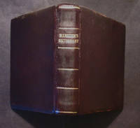 A Dictionary of The English Language Compiled For the Use of Common Schools in the United States
