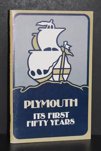 image of Plymouth; Its First Fifty Years