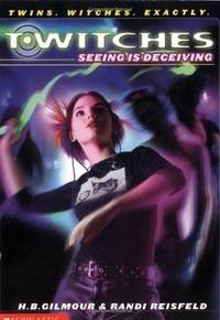 Seeing Is Deceiving (T*Witches)