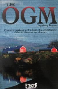 image of LES OGM : Comment la science de l'industrie biotechnologique altère secrètement nos aliments