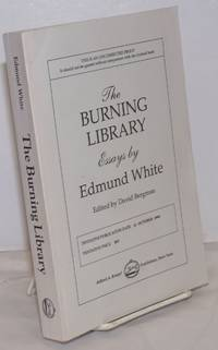 image of The Burning Library: writings on art, politics and sexuality, 1969-1993 Uncorrected Proof