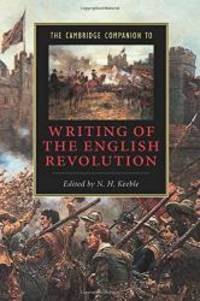 The Cambridge Companion to Writing of the English Revolution Cambridge Companions to Literature