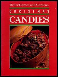 image of CHRISTMAS CANDIES - Better Homes and Gardens