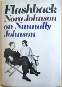 Flashback: Nora Johnson on Nunnally Johnson