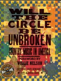 image of Will The Circle Be Unbroken: Country Music In America