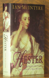 HESTER THE REMARKABLE LIFE OF DR. JOHNSON'S 'DEAR MISTRESS'