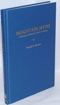 Mountain Myth; Unionism in Western North Carolina