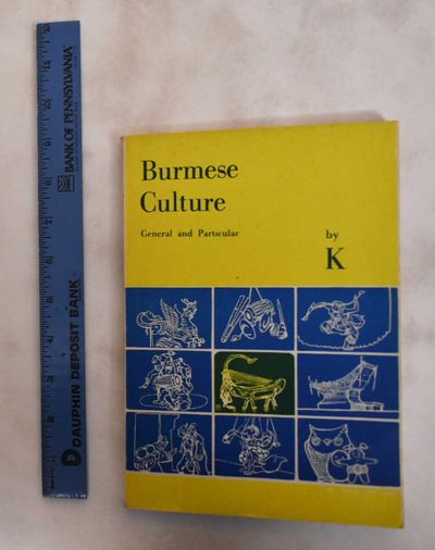 Rangoon, Burma: Sarpay Beikman / Ministry Of Information, 1981. Softcover. Good+. front cover has he...