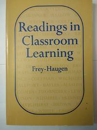 Readings in Classroom Learning