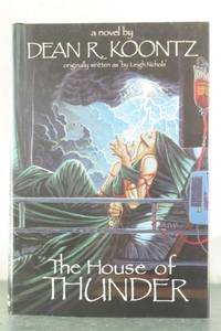 The House of Thunder by  Dean R Koontz - Hardcover - from Auger Down Books (SKU: 18396)