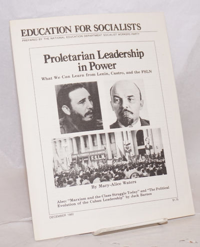 New York: Pathfinder Press, 1980. 39p., wraps, 8.5x11 inches. Socialist Workers Party. National Educ...