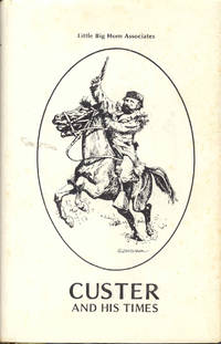 image of Custer and His Times