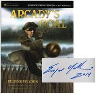 Arcady\'s Goal (Signed ARC)