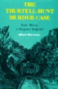 Thurtell-Hunt Murder Case : Dark Mirror to Regency England